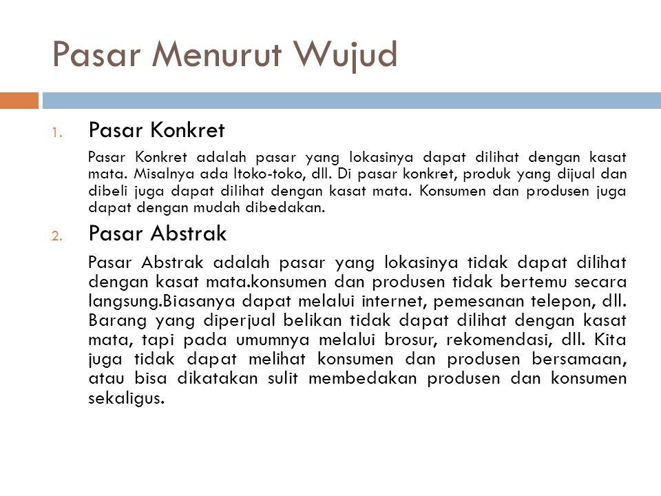 Strategi Pasar ( Market Strategy ) C.