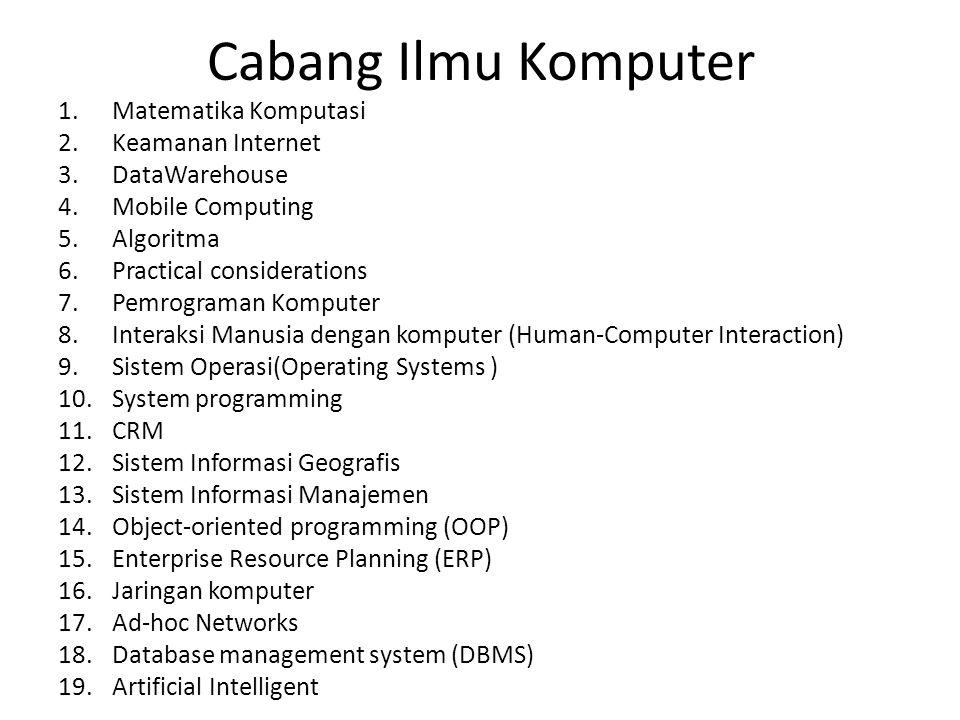 Matematika Komputasi Matematika Komputasi adalah matematika yang menggunakan komputasi khususnya dengan komputer untuk menyelesaikan permasalahan matematika.