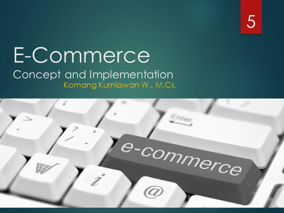 Why e-Commerce
