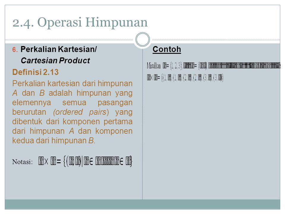 2.4.Operasi Himpunan 6.