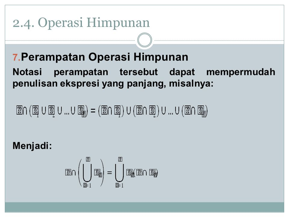 2.4.Operasi Himpunan 7.