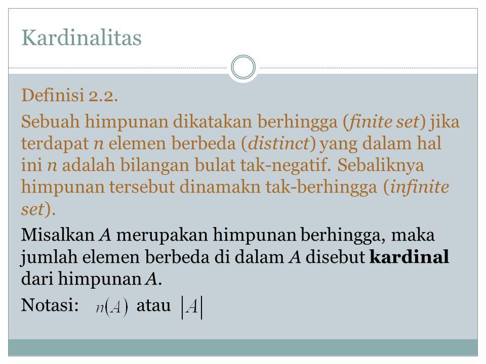 Kardinalitas Definisi 2.2.