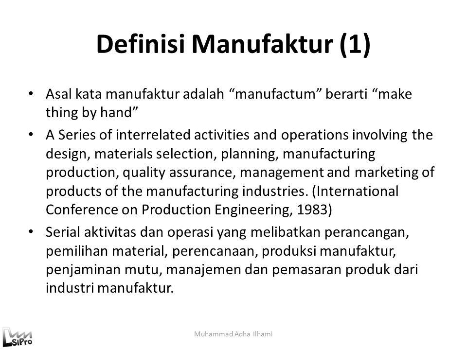 """Definisi Produksi Asal kata produksi adalah """"producere"""" berarti """"lead forward"""" atau membuat sesuatu yang baru. Produksi adalah pembuatan sesuatu yang"""