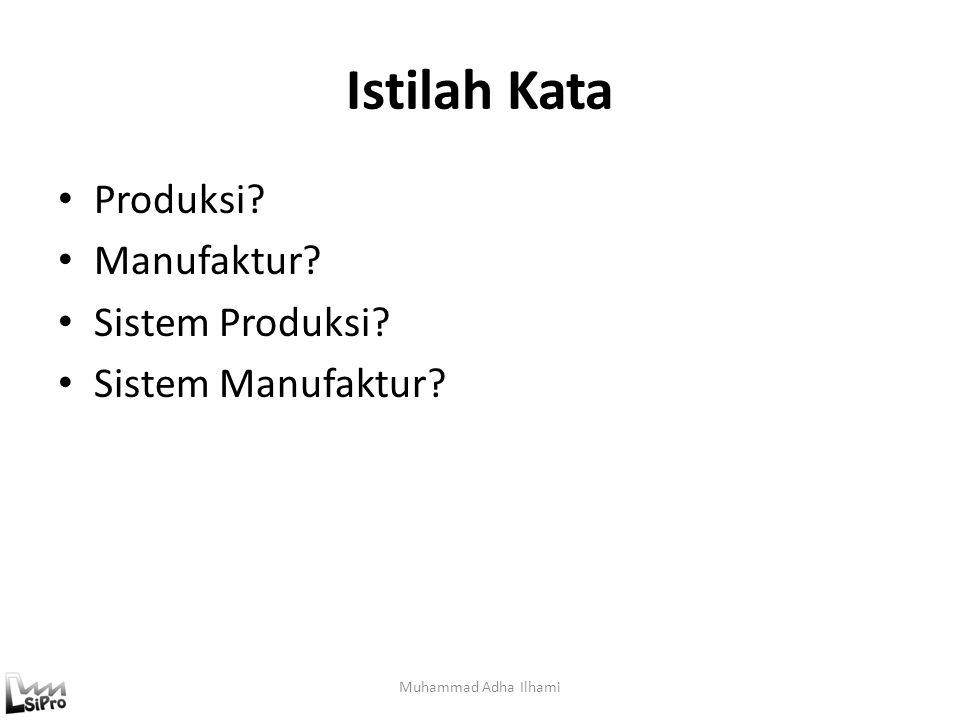 Ilustrasi Proses Produksi Muhammad Adha Ilhami 3'5'3' t = 10 38 Inventori WIP