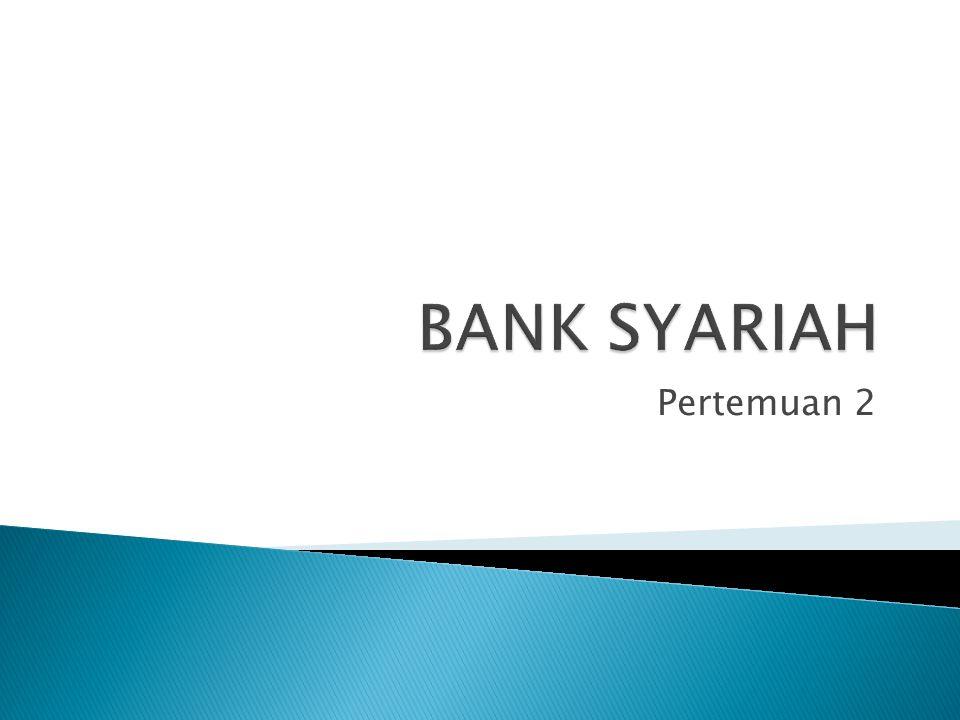  Bank : Suatu lembaga intermediasi keuangan yang paling penting dalam sistem perekonomian, yaitu suatu lembaga khusus yang menyediakan layanan finansial.