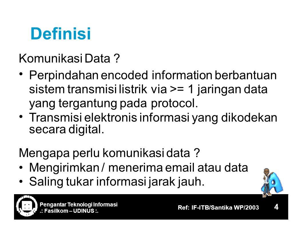 Definisi Komunikasi Data .