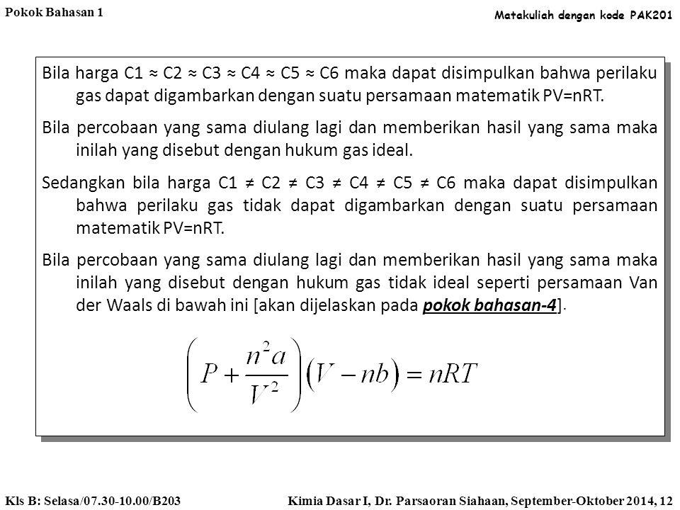 Jawaban : Persamaan dapat ditulis sebagai berikut : Untuk memudahkan observasi maka dapat dilakukan percobaan dengan membuat salah satu variabel adala