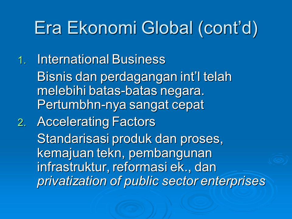 Era Ekonomi Global (cont'd) 3.