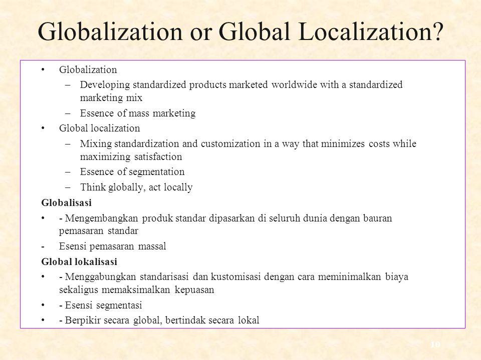 10 Globalization or Global Localization.
