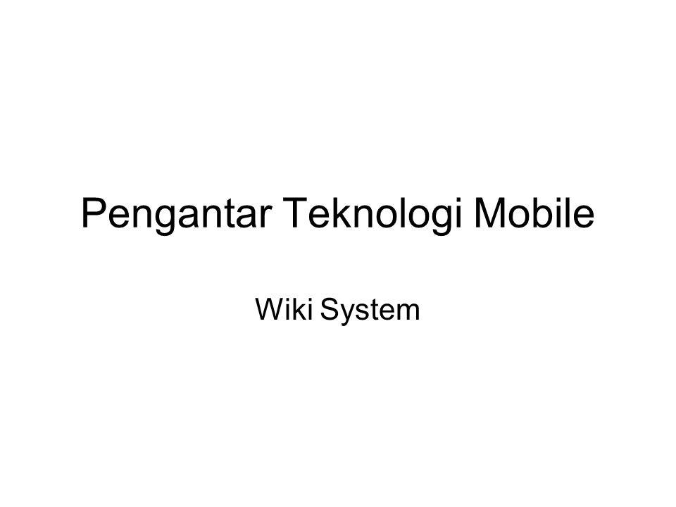 Pengantar Teknologi Mobile Wiki System