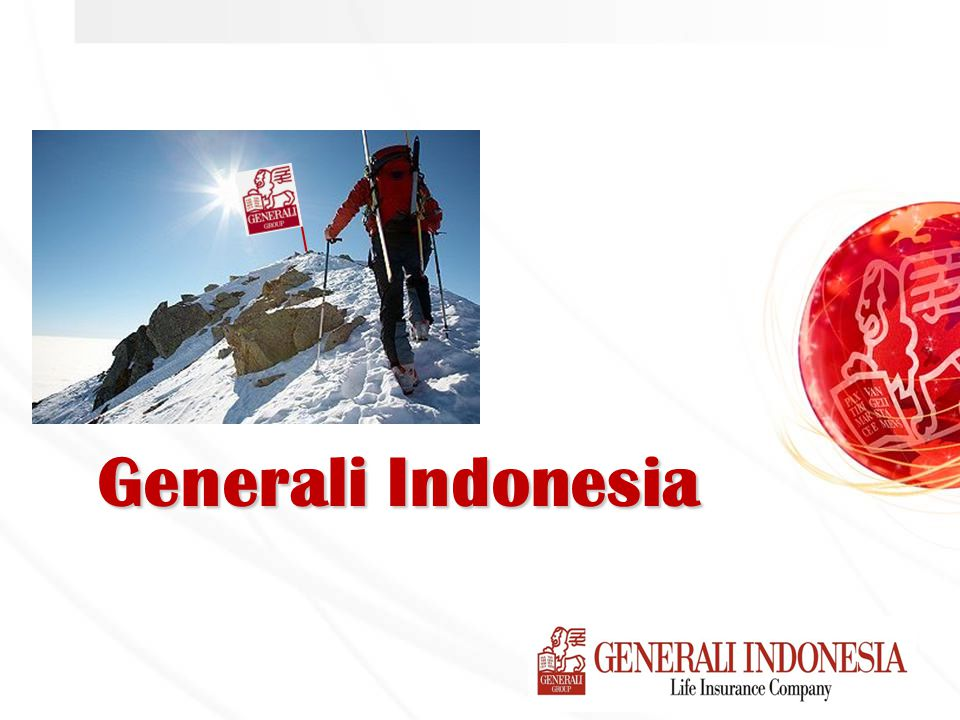 Serving you better… User id Password Generali CLICK xxxxxxxx ACCEPTED CLAIM POLICY BILLING CASH Regional Office DIRECT REGISTRATION (Through Generali Indonesia Web - CLICK)