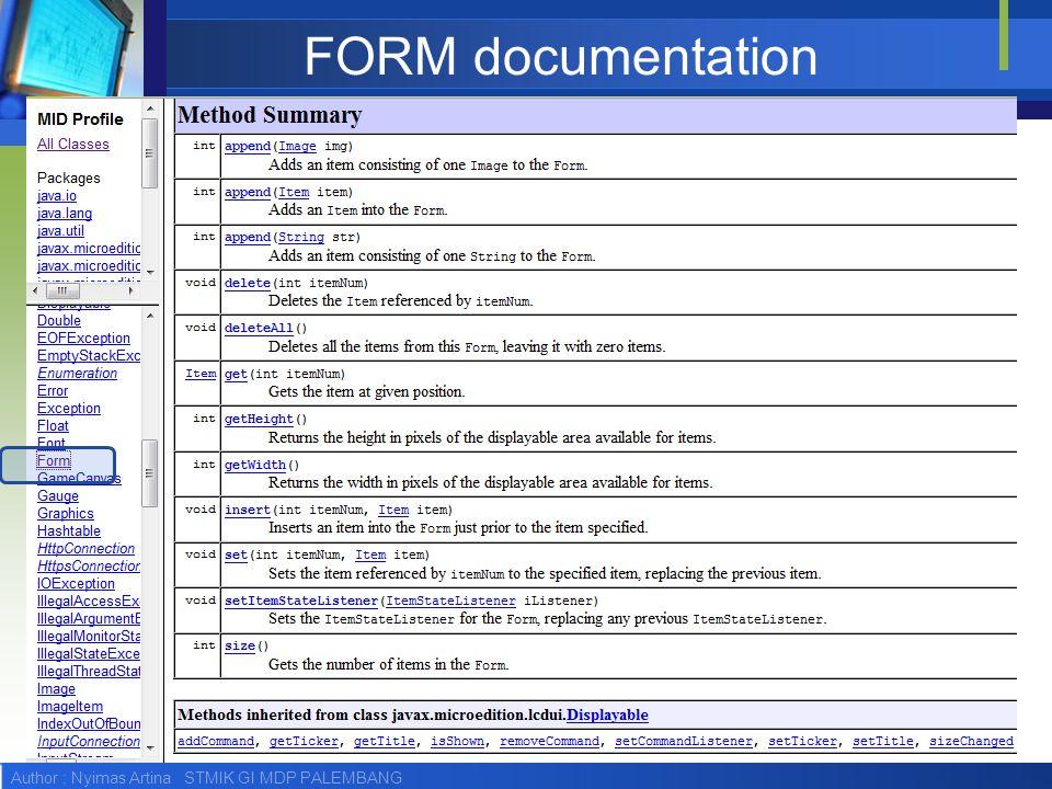 Author : Nyimas Artina STMIK GI MDP PALEMBANG FORM documentation