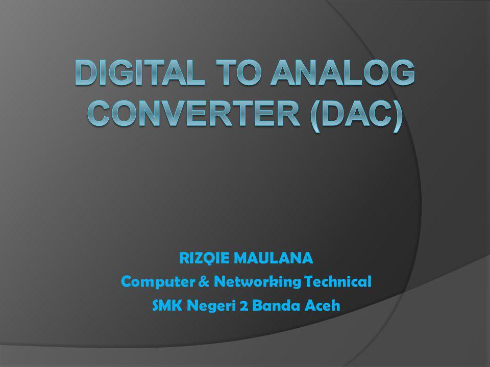 Pengertian DAC  Digital-ke-analog konversi adalah proses di mana sinyal memiliki beberapa (biasanya dua) tingkat pasti atau negara ( digital ) tersebut diubah menjadi sinyal yang memiliki jumlah teoritis tak terbatas dari negara (analog).