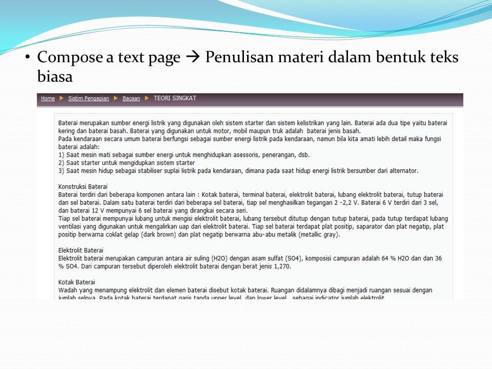 Compose a text page  Penulisan materi dalam bentuk teks biasa