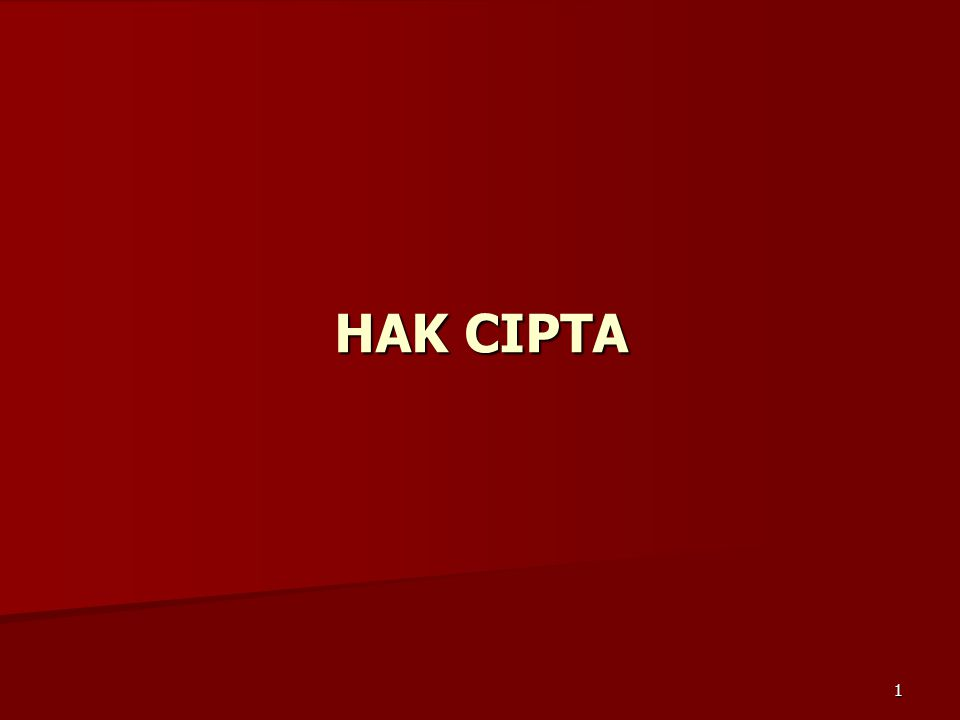 1 HAK CIPTA