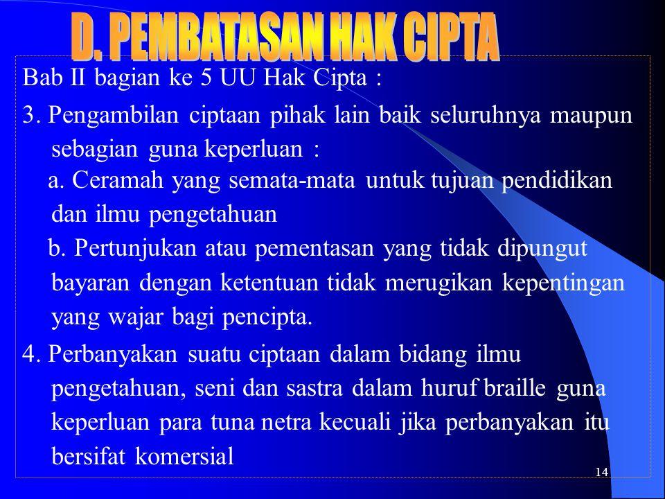 14 Bab II bagian ke 5 UU Hak Cipta : 3.