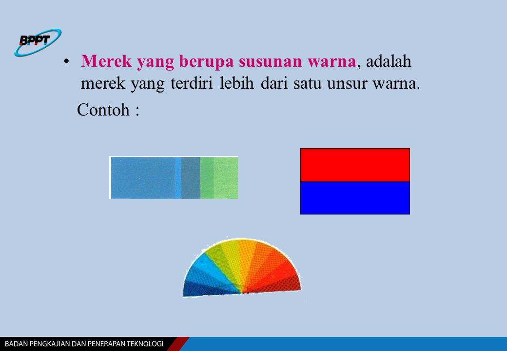 Merek yang berupa susunan warna, adalah merek yang terdiri lebih dari satu unsur warna. Contoh :