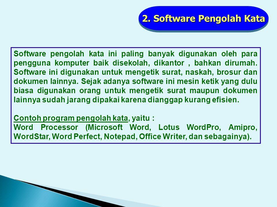 1. Software Aplikasi Grafis Software ini banyak dimanfaatkan oleh para user yang biasanya bergerak dibidang desain grafis, terutama untuk menggambar d