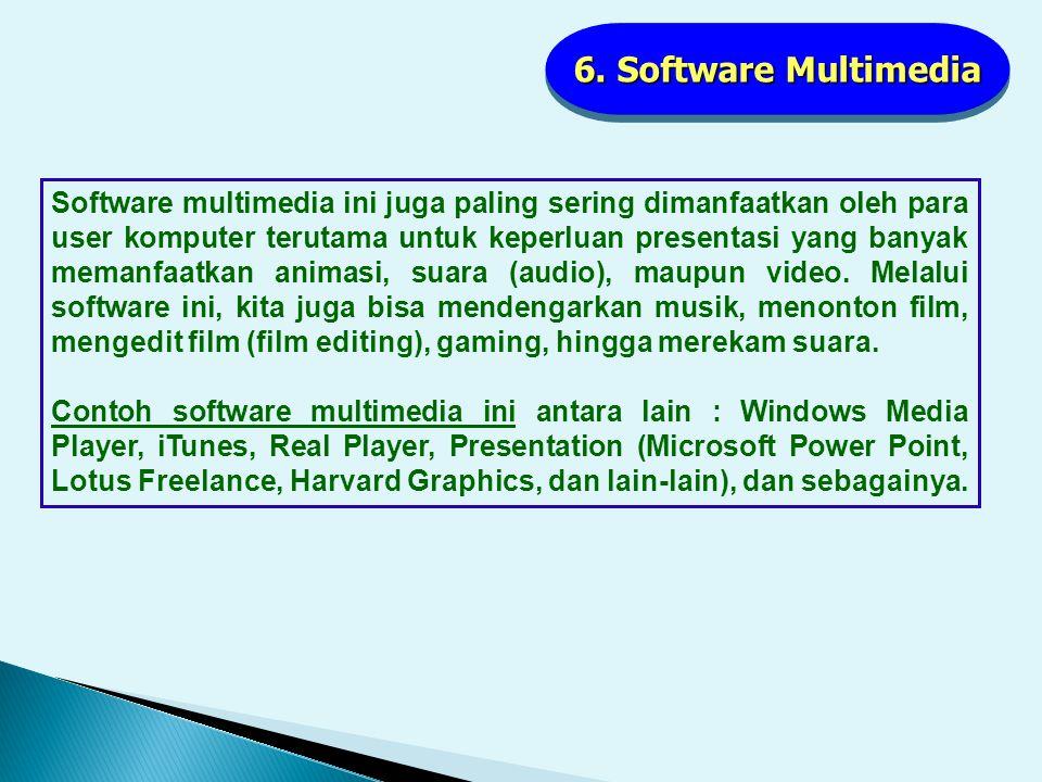 5. Software Pengolah Data Software Database ini digunakan untuk mengorganisir dan memproses sekumpulan data. Data-data tersebut diorganisasikan dalam