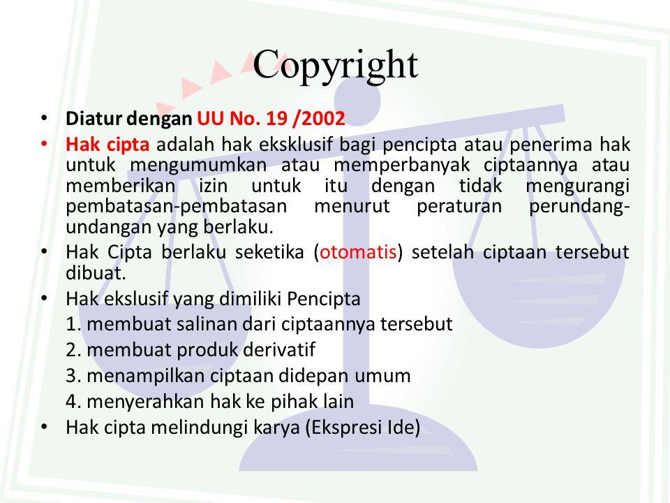 Tinjauan Hukum Positif HAKI No.Jenis HAKIPeraturanObjek Perlindungan 1Hak CiptaUU No.