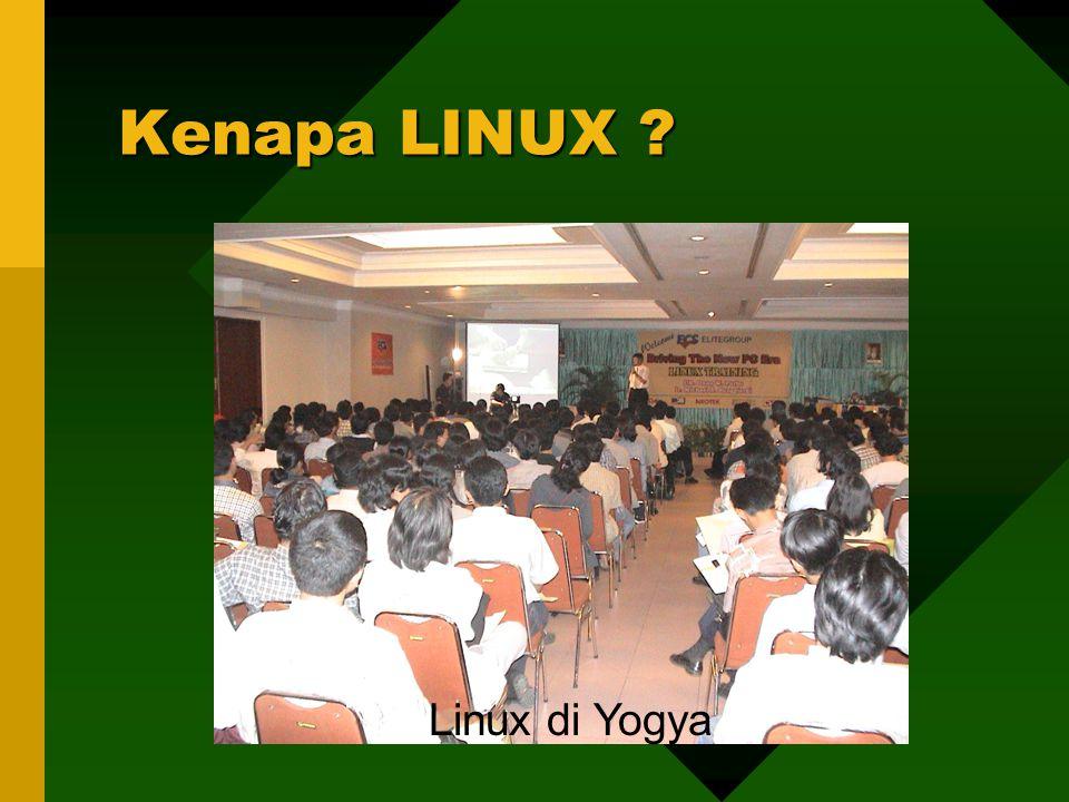 Kenapa LINUX ? Linux di Yogya