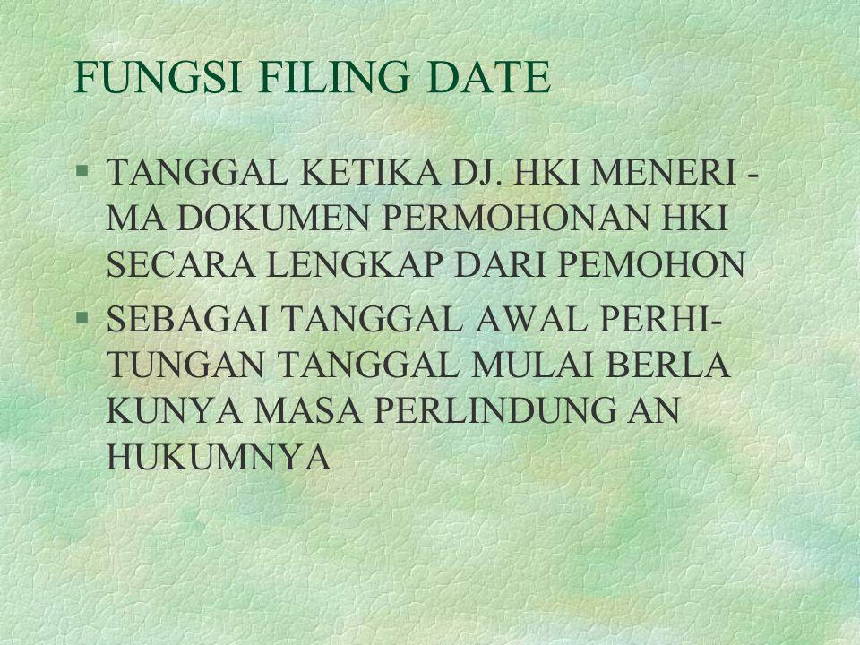 FUNGSI FILING DATE §TANGGAL KETIKA DJ.
