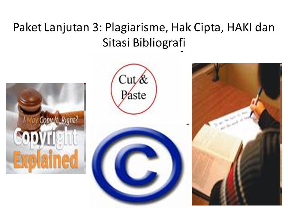 Paket Lanjutan 3: Plagiarisme, Hak Cipta, HAKI dan Sitasi Bibliografi