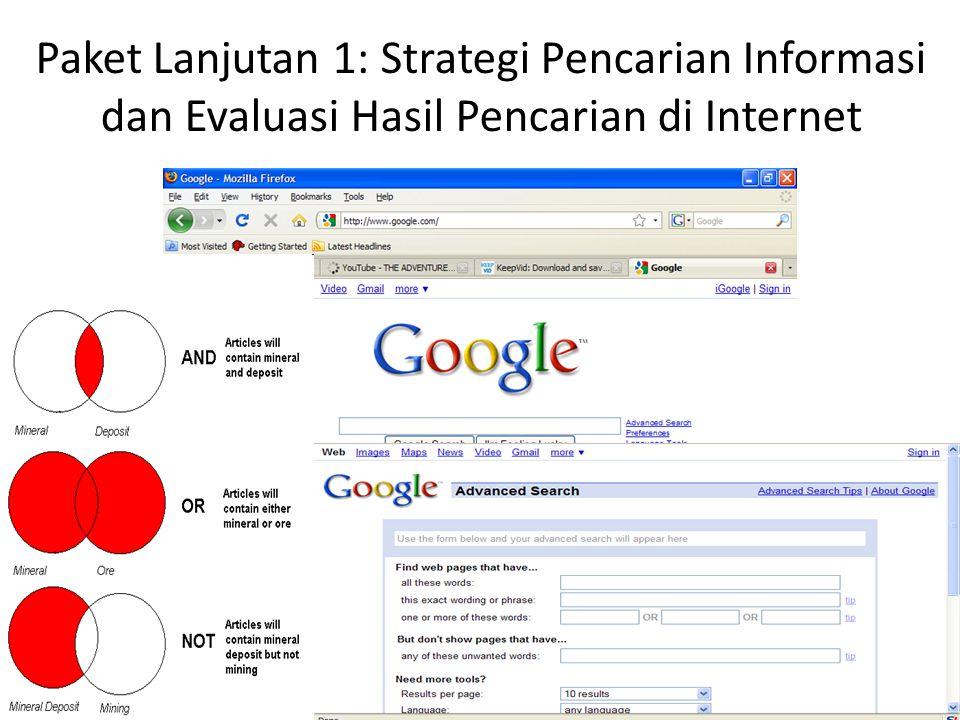 Paket Lanjutan 1: Strategi Pencarian Informasi dan Evaluasi Hasil Pencarian di Internet