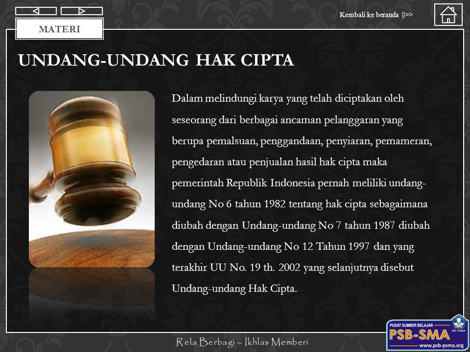 Materi Kembali ke beranda   >> MATERI UNDANG-UNDANG HAK CIPTA Sanksi pelanggaran Undang-undang Hak cipta pasal 72 Peraturan Undang-undang Hak cipta yang terbaru terdiri atas 15 bab dan 78 pasal.