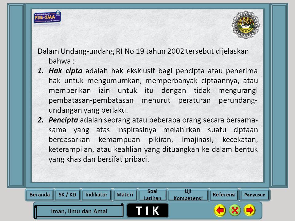 Rela Berbagi Ikhlas Memberi T I K Iman, Ilmu dan Amal BerandaSK / KDIndikatorMateri Soal Latihan Uji Kompetensi Penyusun Referensi Dalam Undang-undang