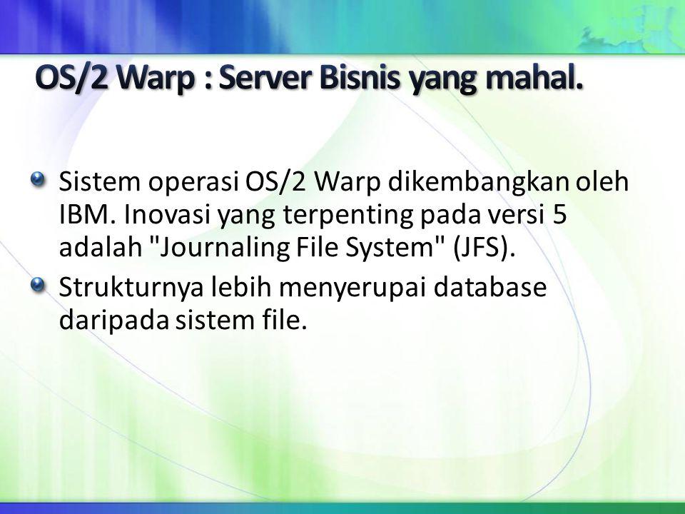 Kelebihan: 1.User friendly, mudah digunakan 2. Banyak dukungan dari hardware dan software 3.