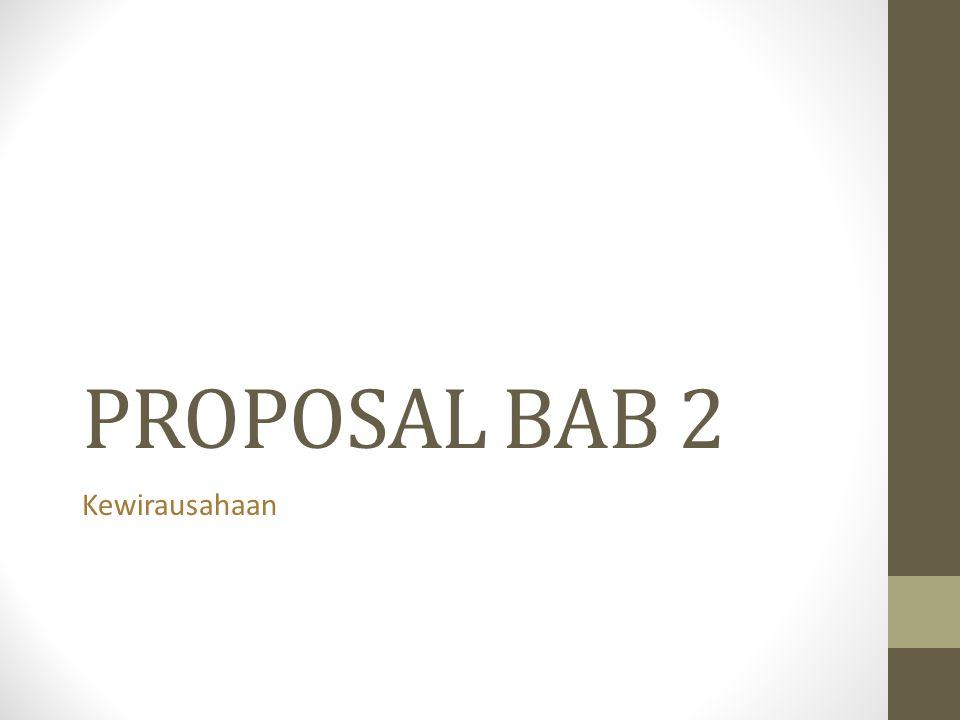 PROPOSAL BAB 2 Kewirausahaan