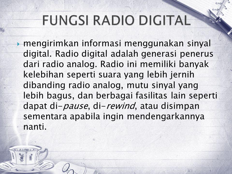  mengirimkan informasi menggunakan sinyal digital.