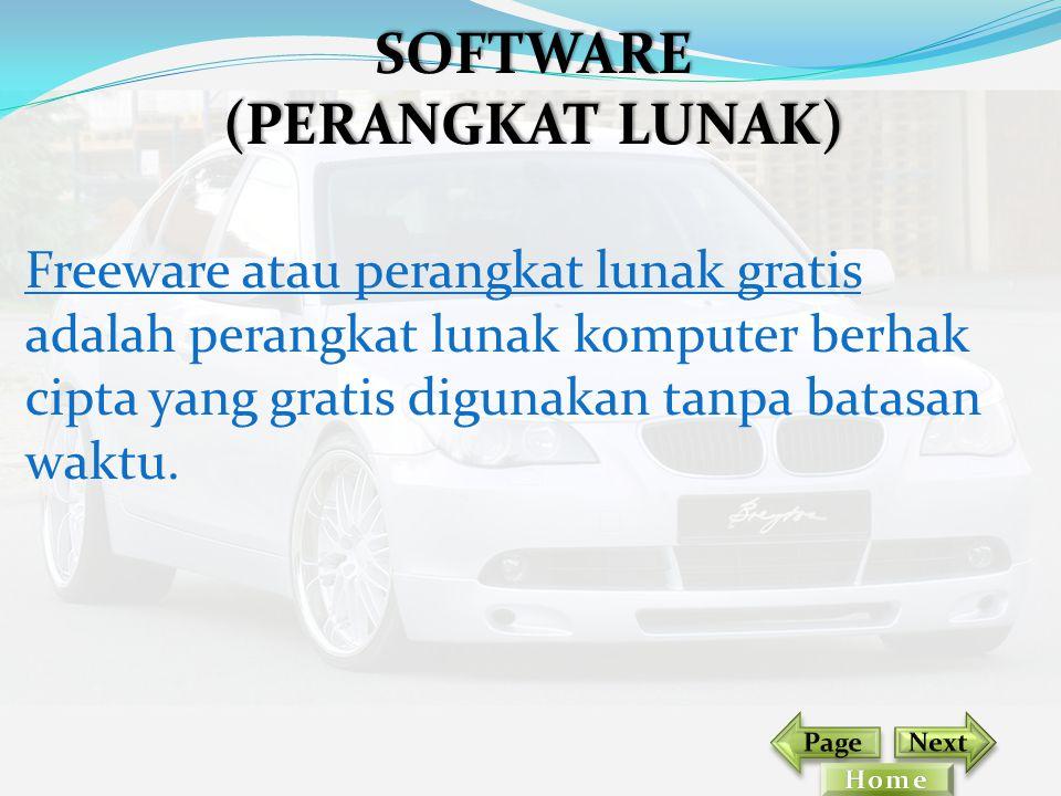 Freeware atau perangkat lunak gratis adalah perangkat lunak komputer berhak cipta yang gratis digunakan tanpa batasan waktu. SOFTWARE (PERANGKAT LUNAK