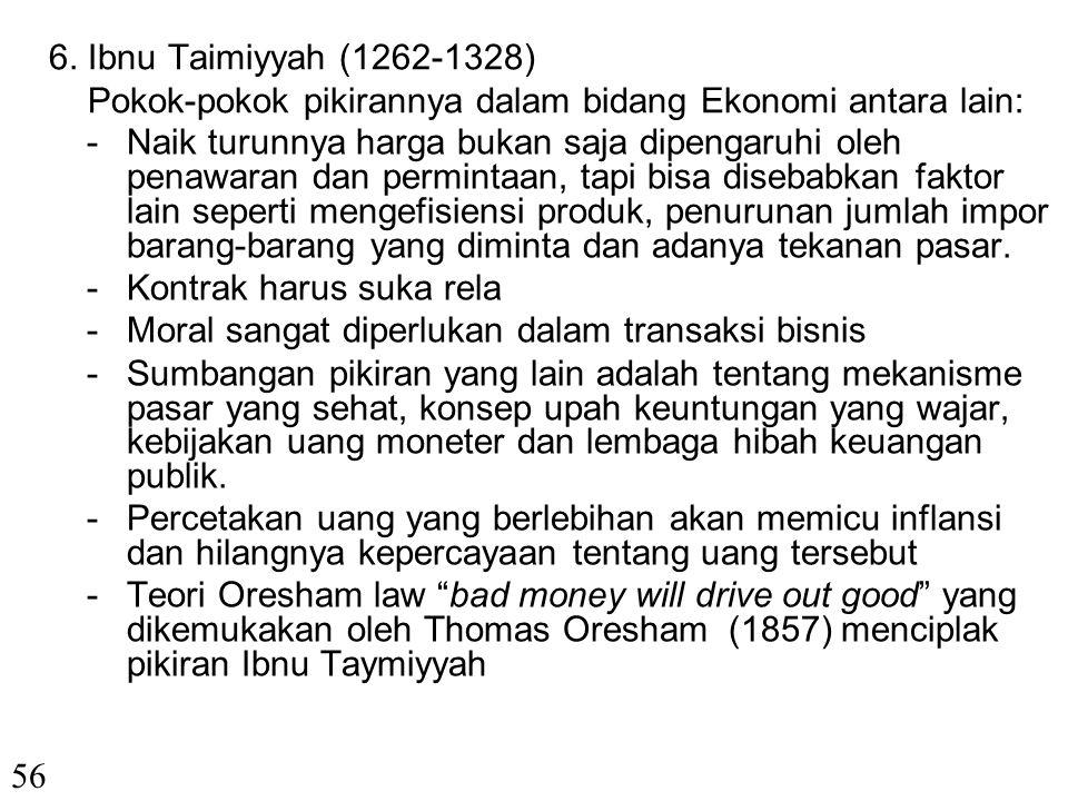5. Abu Hamid al Ghazali (450-505 H/1058-1111). Tokoh yang lebih dikenal sebagai sufi dan filosof serta pengkritik filsafat terkemuka ini melihat bahwa