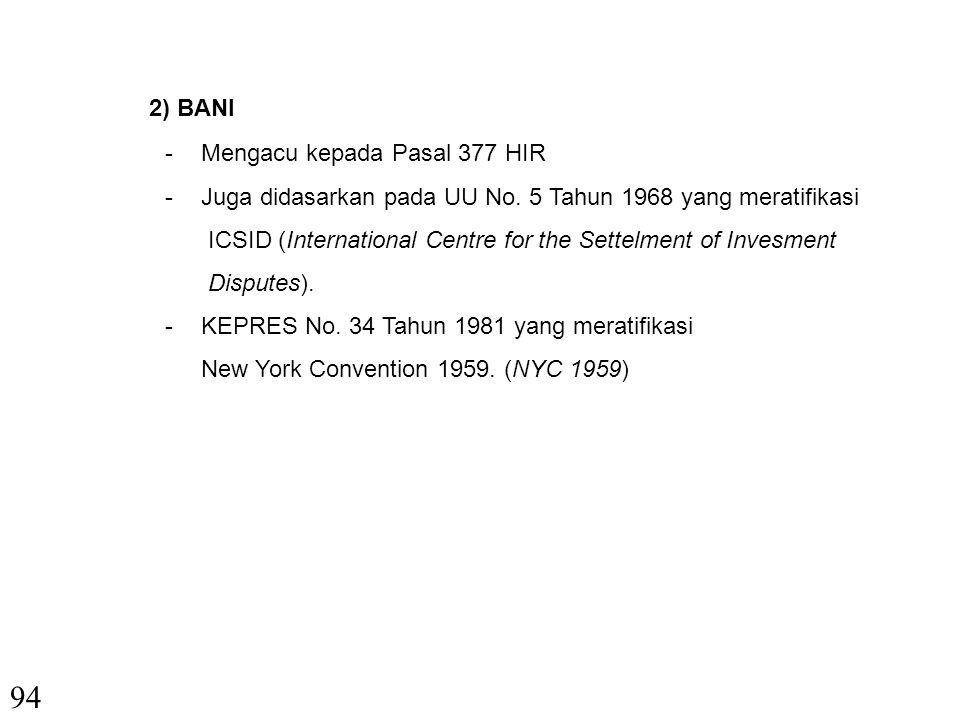 3. Penyelesaian Sengketa Ekonomi Syariah a. SISTEM KLASIK (fiqh) - Sulh (damai); - Tahkim (Arbitrase); - Lembaga Peradilan; b. SISTEM DI INDONESIA 1)