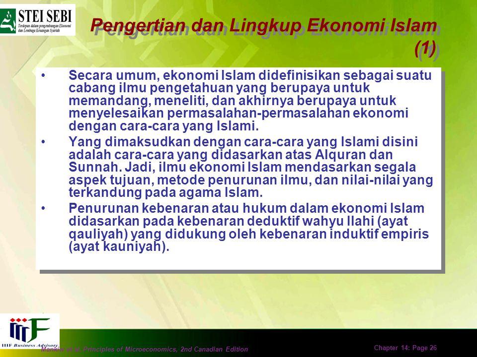 Mankiw et al. Principles of Microeconomics, 2nd Canadian Edition Chapter 14: Page 25 Dasar Ekonomi Islam Ekonomi merupakan bagian integral dari ajaran