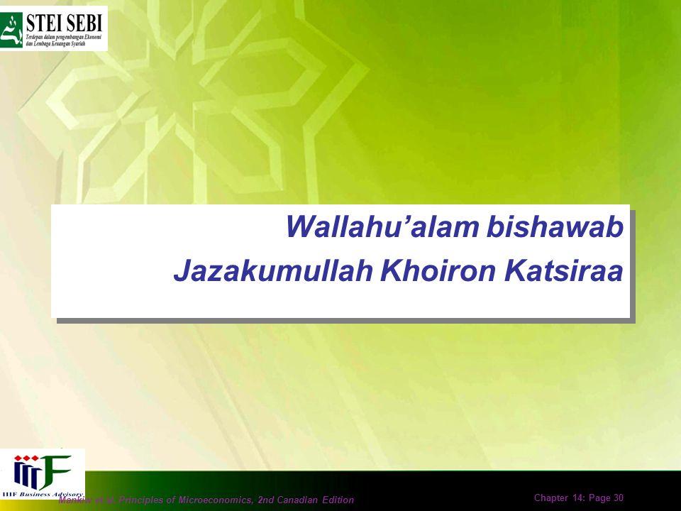 Mankiw et al. Principles of Microeconomics, 2nd Canadian Edition Chapter 14: Page 29 Rasionalitas dalam Islam Ekonomi Islam dibangun atas dasar perila