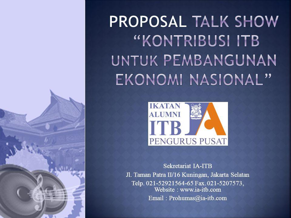Dalam rangka memberikan kontribusi terhadap pembangunan ekonomi di Indonesia, maka Pengurus Pusat Ikatan Alumni ITB menyelenggarakan Talkshow yang bertemakan Kontribusi ITB untuk Pembangunan Ekonomi Nasional .