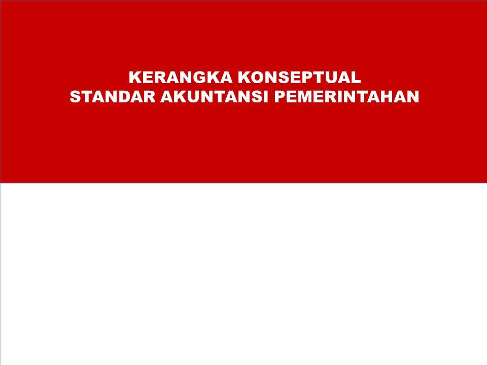 KERANGKA KONSEPTUAL STANDAR AKUNTANSI PEMERINTAHAN