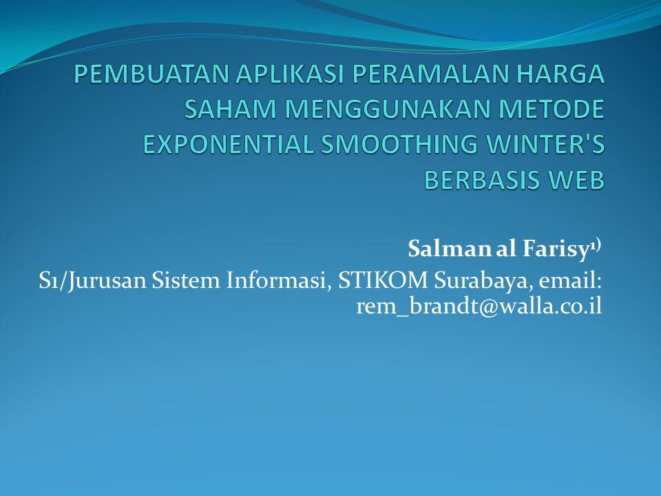 Salman al Farisy 1) S1/Jurusan Sistem Informasi, STIKOM Surabaya, email: rem_brandt@walla.co.il