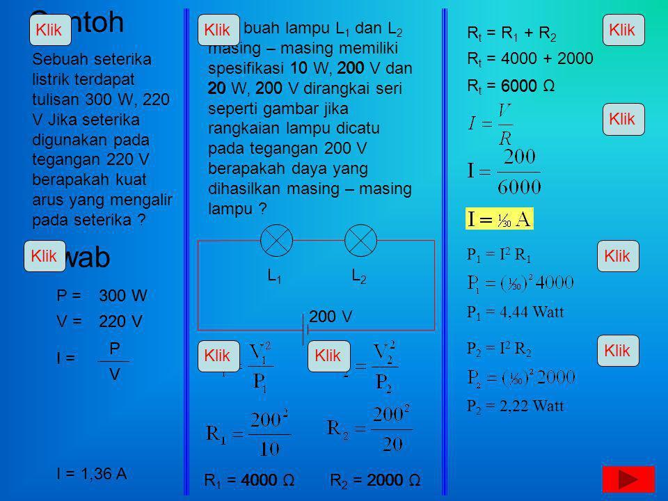 Contoh Sebuah seterika listrik terdapat tulisan 300 W, 220 V Jika seterika digunakan pada tegangan 220 V berapakah kuat arus yang mengalir pada seteri