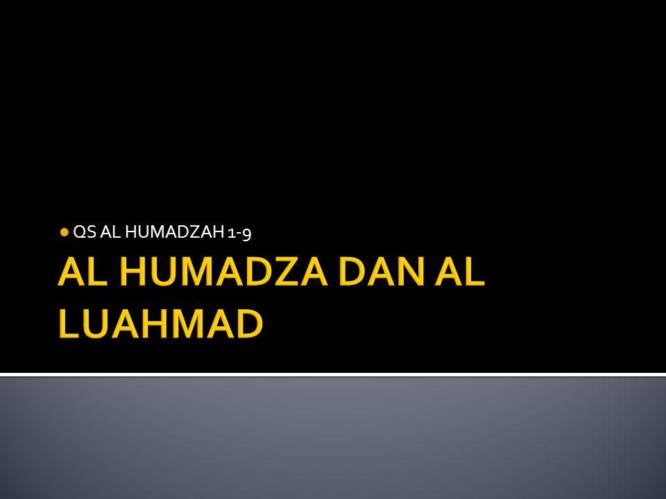 QS AL HUMADZAH 1-9