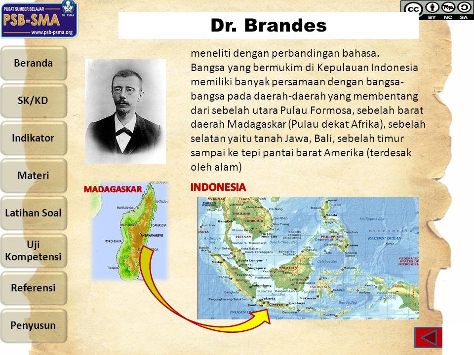 Dr.Brandes meneliti dengan perbandingan bahasa.