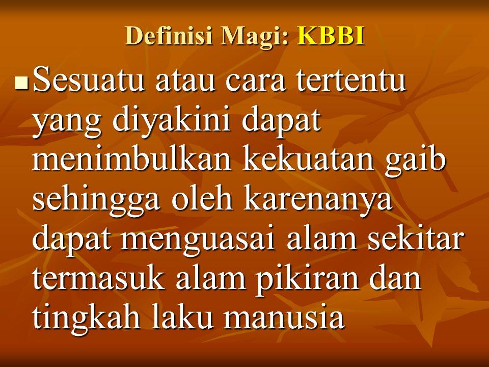 Definisi Magi: KBBI Sesuatu atau cara tertentu yang diyakini dapat menimbulkan kekuatan gaib sehingga oleh karenanya dapat menguasai alam sekitar term