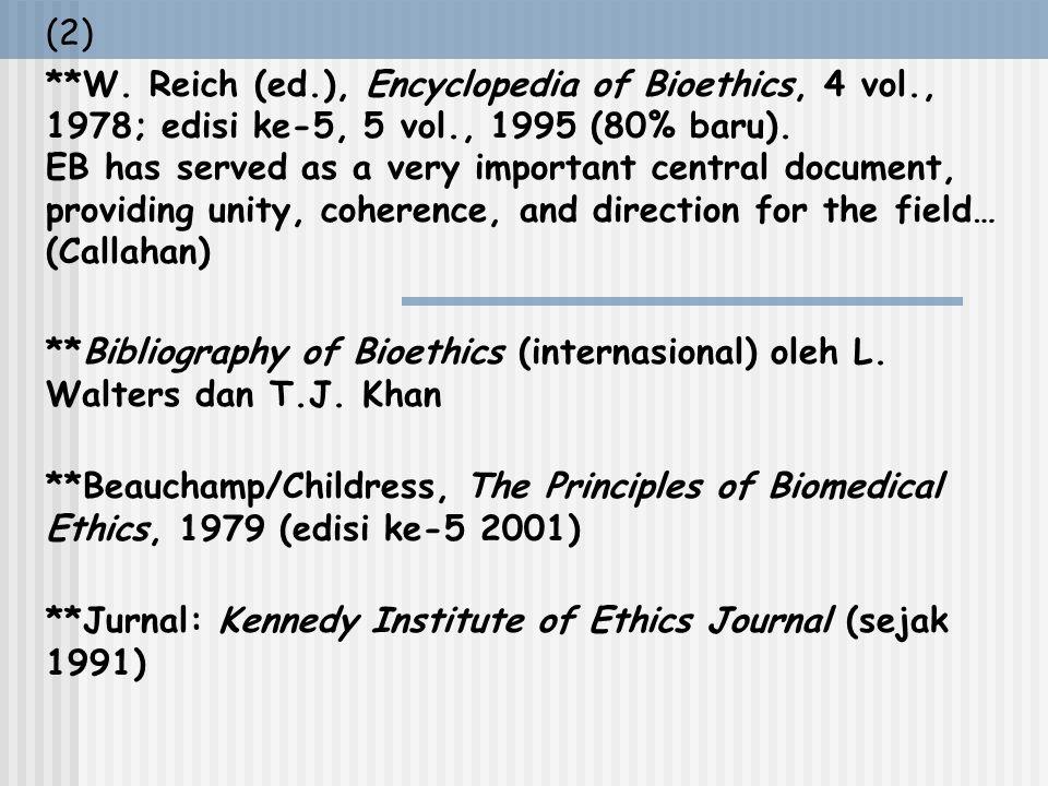 (1) K E N N E D Y I N S T I T U T E **pendiri: Andrē Hellegers : ahli kebidanan/fisiologi fetus/demografi menjadi organisator/inspirator memakai nama