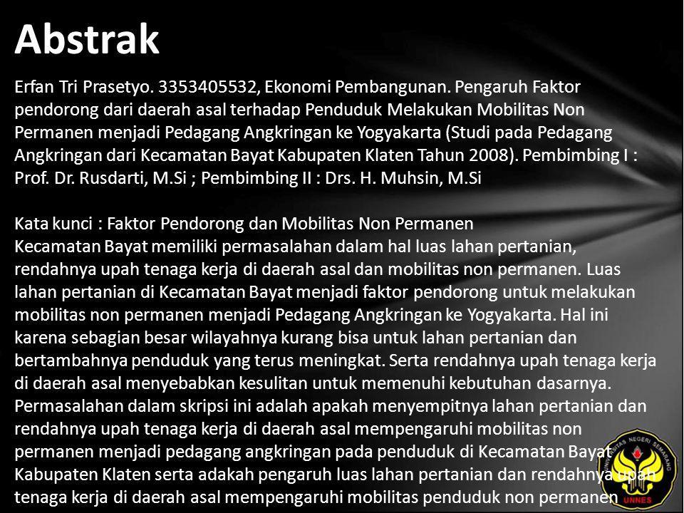 Abstrak Erfan Tri Prasetyo. 3353405532, Ekonomi Pembangunan.