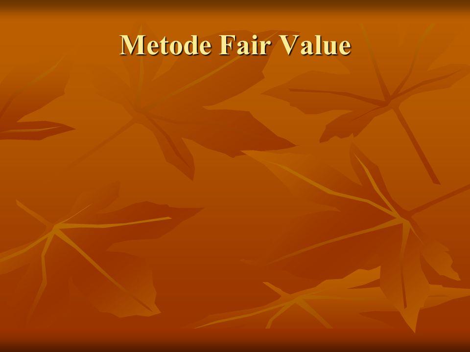 Metode Fair Value