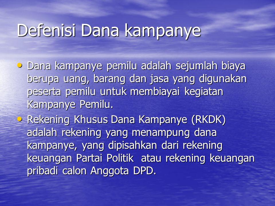 Penanggungjawab dana kampanye Penanggungjawab dana kampanye adalah Ketua Umum/ketua dan Bendahara/Bendahara Umum Partai Politik.