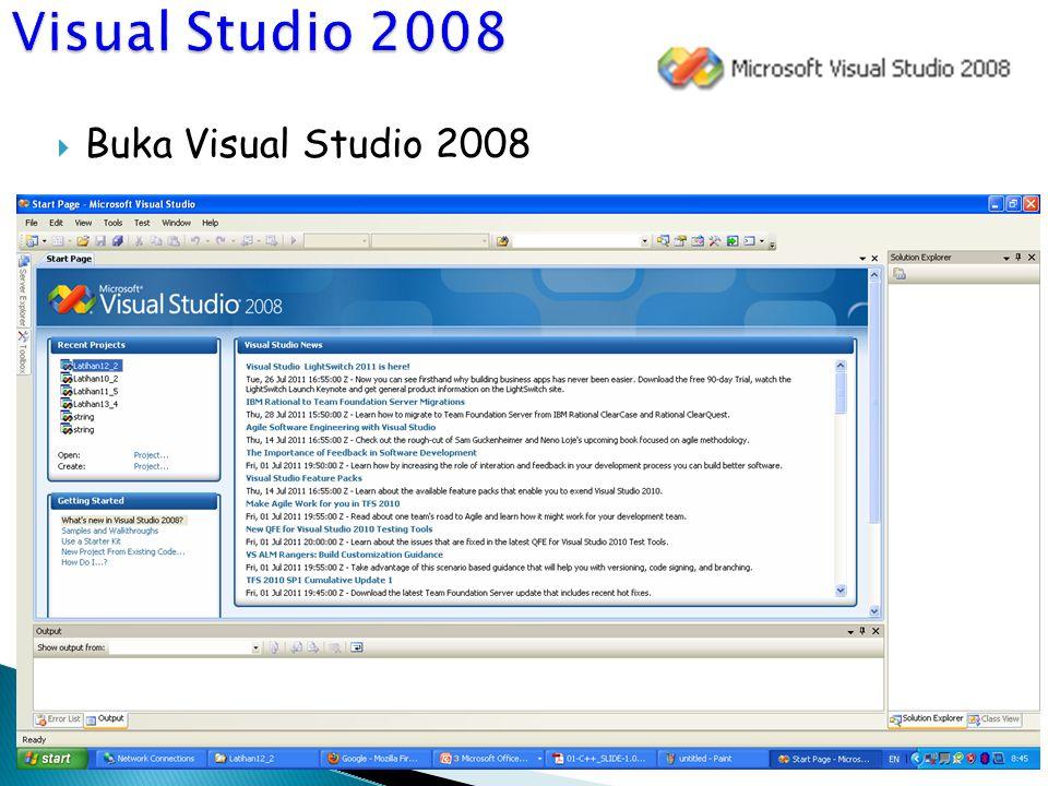  Buka Visual Studio 2008